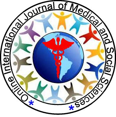 Online international Journal of Medical and Social Sciences